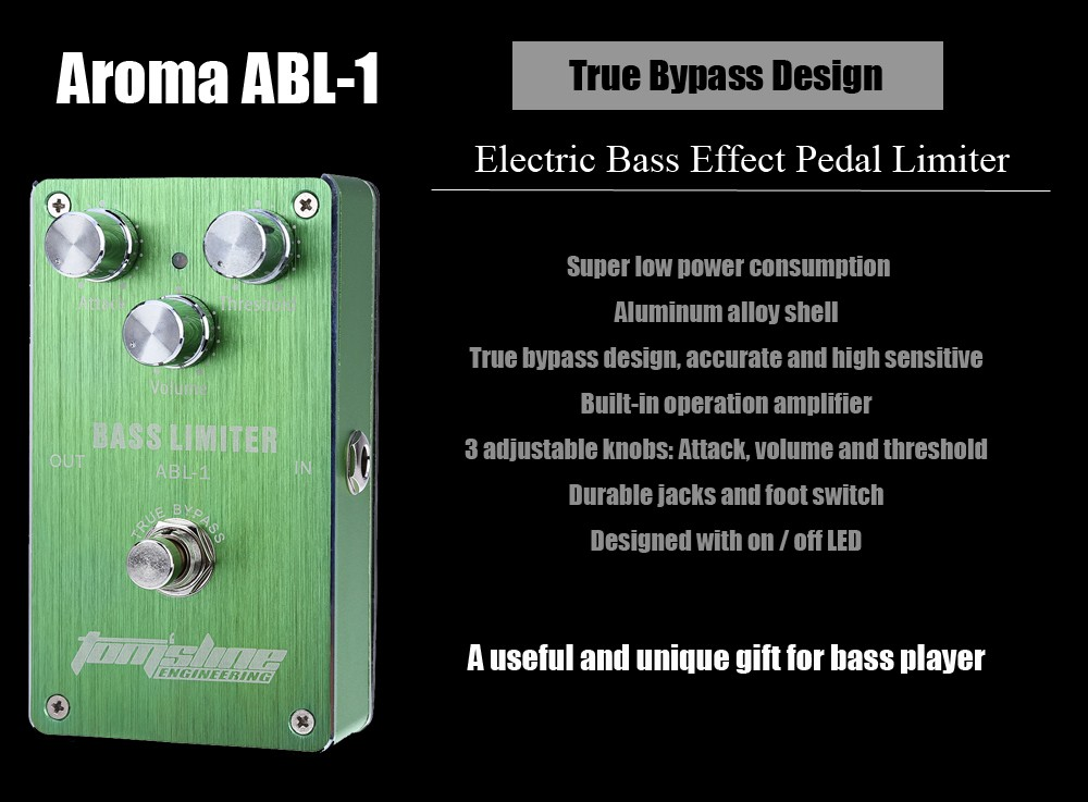 Aroma ABL - 1 Electric Bass Effect Pedal Limiter True Bypass Design