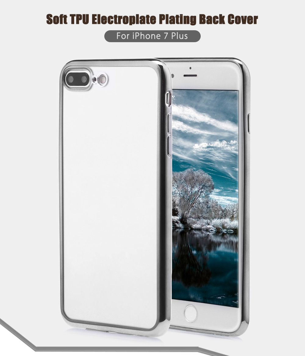 Soft TPU Electroplate Plating Back Cover Case for iPhone 7 Plus 5.5 inch