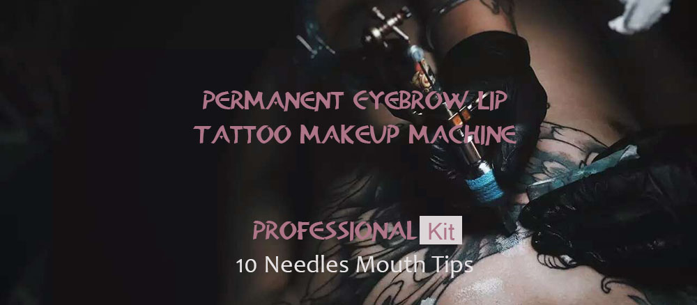 Eyebrow Lip Tattoo Permanent Makeup Machine Pen Kit 10 Needles Mouth Tips Power Supply