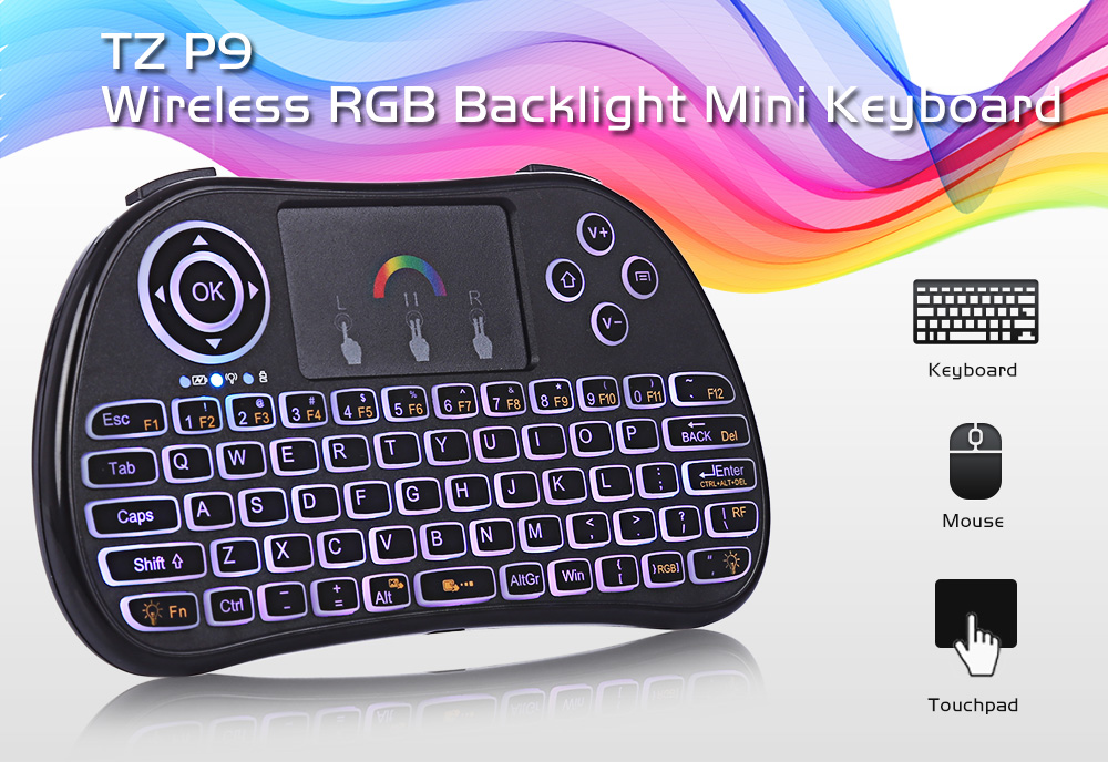 190fb6af390 TZ P9 Wireless Mini Keyboard 2.4GHz RGB Backlight Function with Touchpad
