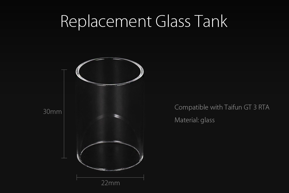 Replacement Glass Tank for Taifun GT 3 RTA Atomizer with 22mm Diameter E Cigarette Accessory