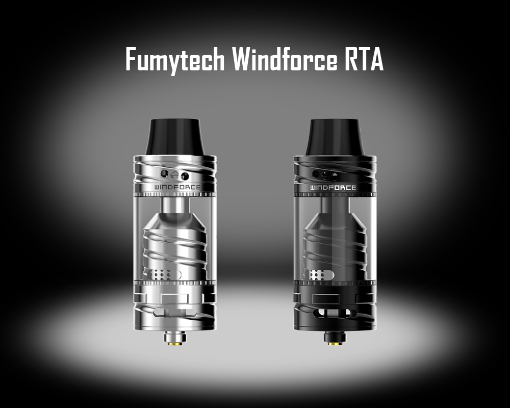 Original Fumytech Windforce RTA with Top Filling / Bottom / Top Airflow / 4ml Capacity for E Cigarette