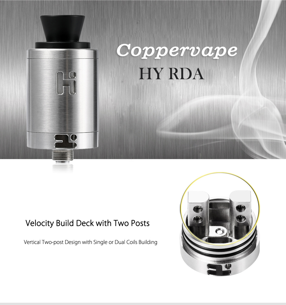 Coppervape HY RDA with Dual-post Velocity Build Beck / Single or Dual Coils Building / 22mm Diameter for E Cigarette