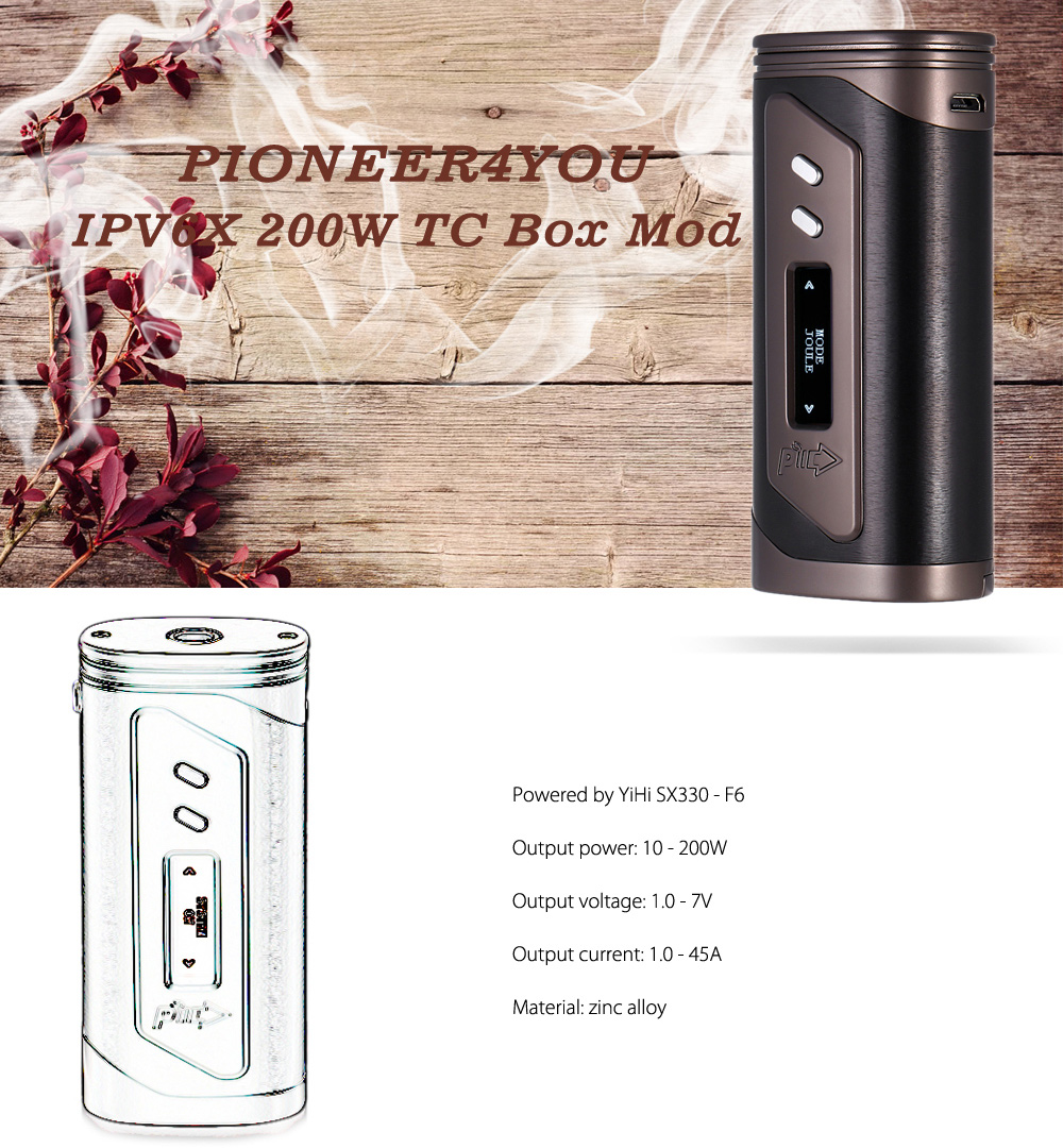 Original Pioneer4You IPV6X 200W Temperature Control Box Mod with YIHI Chip / 10 - 100J / Supporting SS / Ni / Ti / SX PURE / TCR Wire for E Cigarette