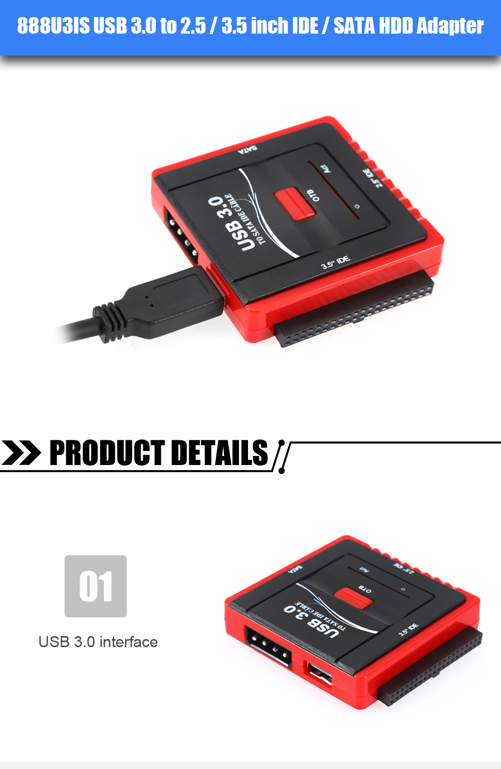 888U3IS USB 3.0 to 2.5 / 3.5 inch IDE / SATA HDD Adapter for Desktop PC / Notebook