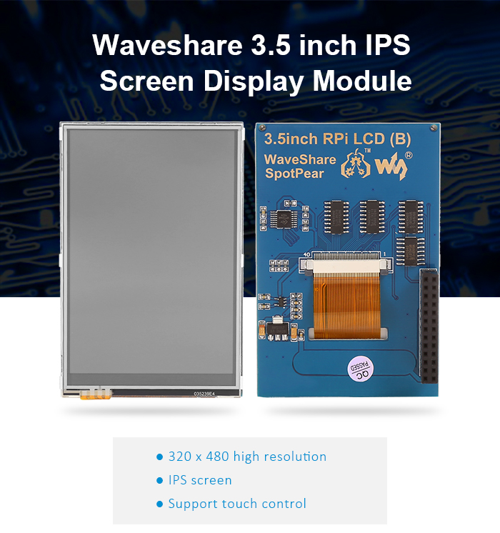 Waveshare 3.5 inch IPS Screen Display Module DIY for Raspberry Pi