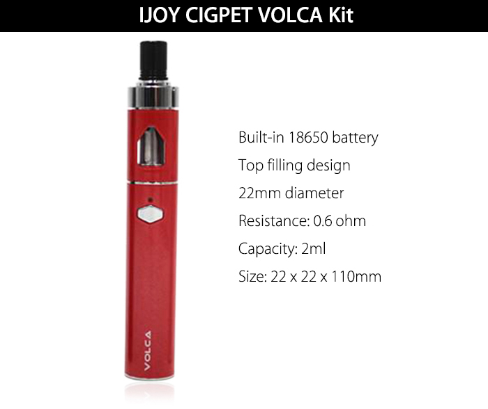 Original Ijoy CIGPET VOLCA Kit with Built-in 18650 Battery / 2ml Capacity / 0.6 ohm / 22mm / Top Filling Design Clearomizer for E Cigarette