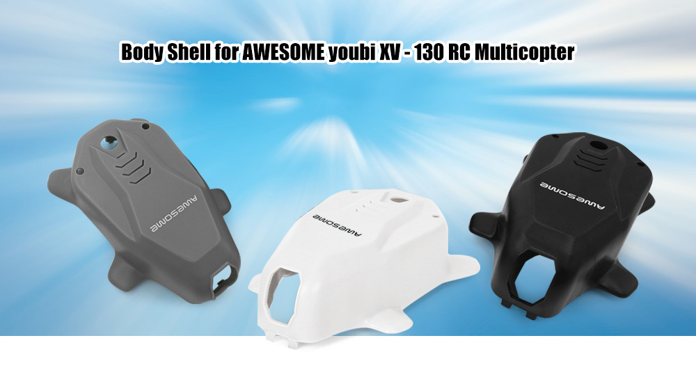 AWESOME Body Shell Accessory for youbi XV - 130 RC Multicopter
