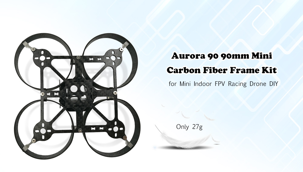 Aurora 90 90mm Mini Carbon Fiber Frame Kit Integrated Propeller Guard / Omnidirectional Protection for Racing Drone DIY