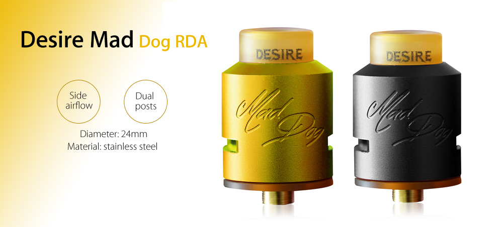 Original Desire Mad Dog RDA with Dual Posts / 24mm Diameter for E Cigarette